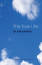 The True Life (1509514899) cover image