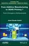 From Additive Manufacturing to 3D/4D Printing 1: From Concepts to Achievements (1786301199) cover image