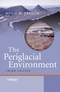 The Periglacial Environment, 3rd Edition (047086589X) cover image