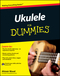 Ukulele For Dummies (047097799X) cover image