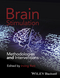 Brain Stimulation: Methodologies and Interventions (111856829X) cover image