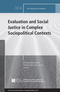 Evaluation and Social Justice in Complex Sociopolitical Contexts: New Directions for Evaluation, Number 146 (111911389X) cover image
