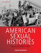 American Sexual Histories, 2nd Edition (144433929X) cover image