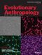 Evolutionary Anthropology: Issues, News, and Reviews (EVAN) cover image
