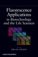 Fluorescence Applications in Biotechnology and Life Sciences (0470083700) cover image