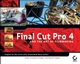 Final Cut Pro 4 and the Art of Filmmaking (0470113200) cover image