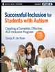 Successful Inclusion for Students with Autism: Creating a Complete, Effective ASD Inclusion Program (0470230800) cover image