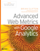 Advanced Web Metrics with Google Analytics (0470290900) cover image