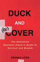 Duck and Recover: The Embattled Business Owner's Guide to Survival and Growth (0470504900) cover image