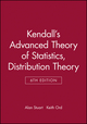 Kendall's Advanced Theory of Statistics, Volume 1, Distribution Theory, 6th Edition (0470665300) cover image