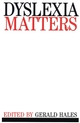 Dyslexia Matters (0470698500) cover image