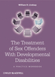 The Treatment of Sex Offenders with Developmental Disabilities: A Practice Workbook (0470741600) cover image