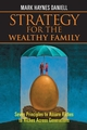 Strategy for the Wealthy Family: Seven Principles to Assure Riches to Riches Across Generations (0470823100) cover image
