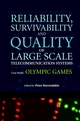 Reliability, Survivability and Quality of Large Scale Telecommunication Systems: Case Study: Olympic Games (0470847700) cover image
