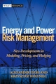 Energy and Power Risk Management: New Developments in Modeling, Pricing, and Hedging  (0471104000) cover image