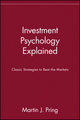 Investment Psychology Explained: Classic Strategies to Beat the Markets (0471133000) cover image