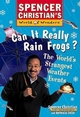 Can it Really Rain Frogs?: The World's Strangest Weather Events (0471152900) cover image