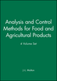 An Analysis and Control Methods for Food and Agricultural Products, 4 Volume Set (0471192600) cover image