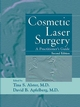 Cosmetic Laser Surgery: A Practitioner's Guide, 2nd Edition (0471252700) cover image