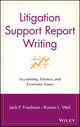Litigation Support Report Writing: Accounting, Finance, and Economic Issues  (0471262900) cover image