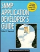 SNMP Application Developer's Guide (0471286400) cover image
