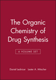 The Organic Chemistry of Drug Synthesis, 6 Volume Set (0471333700) cover image