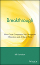 Breakthrough: How Great Companies Set Outrageous Objectives and Achieve Them (0471454400) cover image