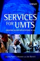 Services for UMTS: Creating Killer Applications in 3G (0471485500) cover image