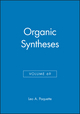 Organic Syntheses, Volume 69 (0471545600) cover image