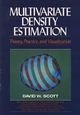 Multivariate Density Estimation: Theory, Practice, and Visualization (0471547700) cover image