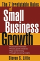 The 7 Irrefutable Rules of Small Business Growth (0471707600) cover image