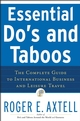 Essential Do's and Taboos: The Complete Guide to International Business and Leisure Travel (0471740500) cover image