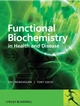 Functional Biochemistry in Health and Disease (0471988200) cover image