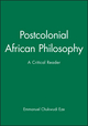 Postcolonial African Philosophy: A Critical Reader (0631203400) cover image