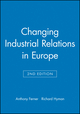 Changing Industrial Relations in Europe, 2nd Edition (0631205500) cover image