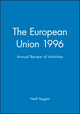 The European Union 1996: Annual Review of Activities (0631207600) cover image