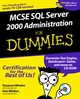 MCSE SQL Server 2000 Administration For Dummies (0764504800) cover image