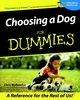 Choosing a Dog For Dummies (0764553100) cover image