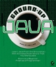 Ground-Up Java (0782141900) cover image