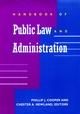 Handbook of Public Law and Administration (0787909300) cover image