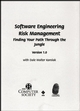 Software Engineering Risk Management: Finding Your Path through the Jungle, Version 1.0 for Windows (0818679700) cover image