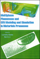 Multiphase Phenomena and CFD Modeling and Simulation in Materials Processes (0873395700) cover image