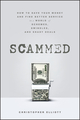 Scammed: How to Save Your Money and Find Better Service in a World of Schemes, Swindles, and Shady Deals (1118108000) cover image