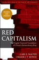 Red Capitalism: The Fragile Financial Foundation of China's Extraordinary Rise, Revised Edition (1118255100) cover image