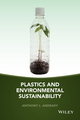 Plastics and Environmental Sustainability: Fact and Fiction (1118312600) cover image
