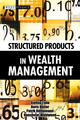 Structured Products in Wealth Management (1118580400) cover image