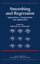 Smoothing and Regression: Approaches, Computation, and Application (1118763300) cover image