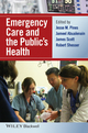Emergency Care and the Public's Health (1118779800) cover image
