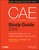 CAE Study Guide 2015: Preparation Reference for the Certified Association Executive Exam (1118865200) cover image