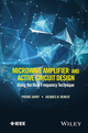 Microwave Amplifier and Active Circuit Design Using the Real Frequency Technique (1119073200) cover image